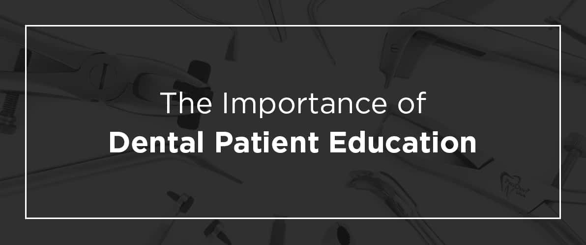 importance of dental patient education