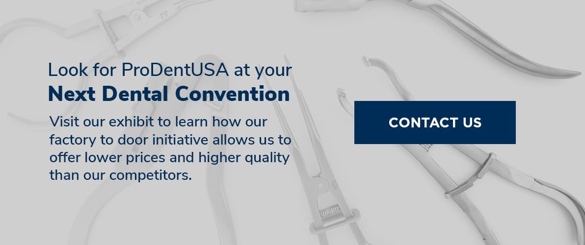 Look for ProDentUSA at Your Next Dental Convention