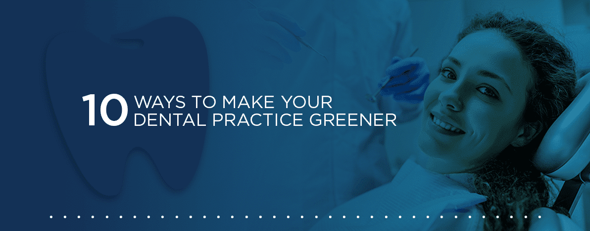 Ways-to-Make-Your-Dental-Practice-Greener